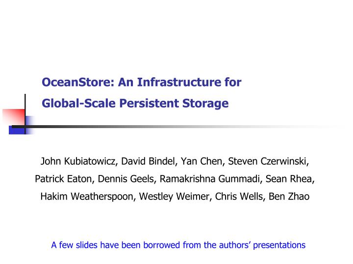 oceanstore an infrastructure for global scale persistent storage n.