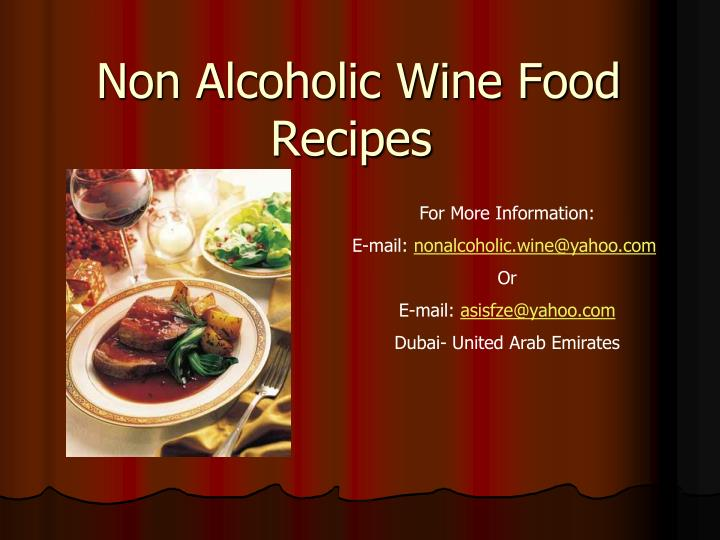 Ppt non alcoholic wine food recipes powerpoint presentation id non alcoholic wine food recipes forumfinder Images