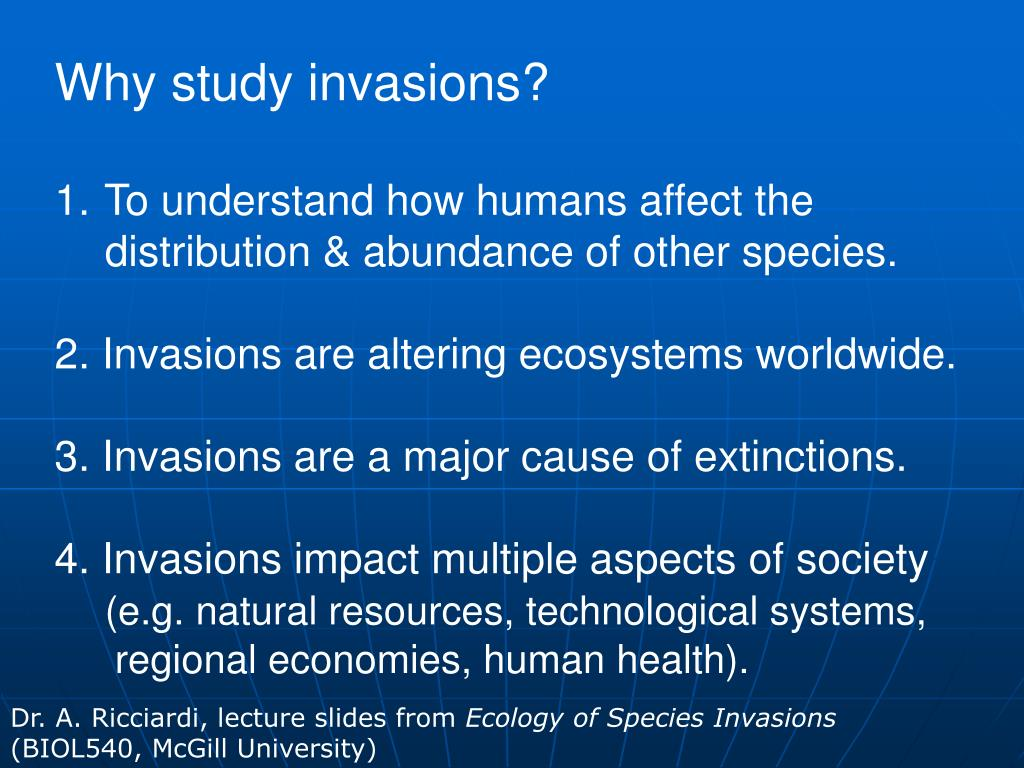 Why study invasions?