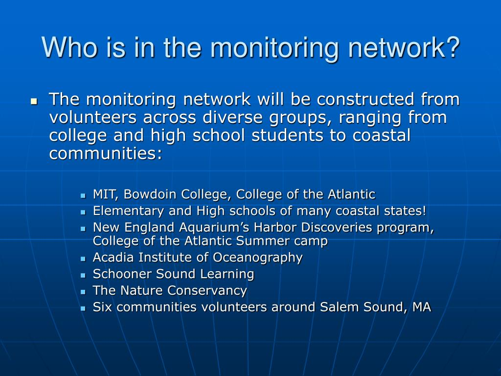 Who is in the monitoring network?