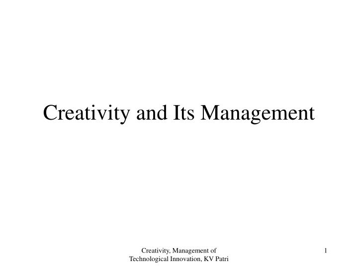 creativity and its management n.