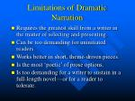 limitations of dramatic narration