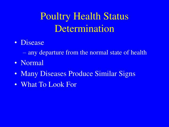 Poultry health status determination