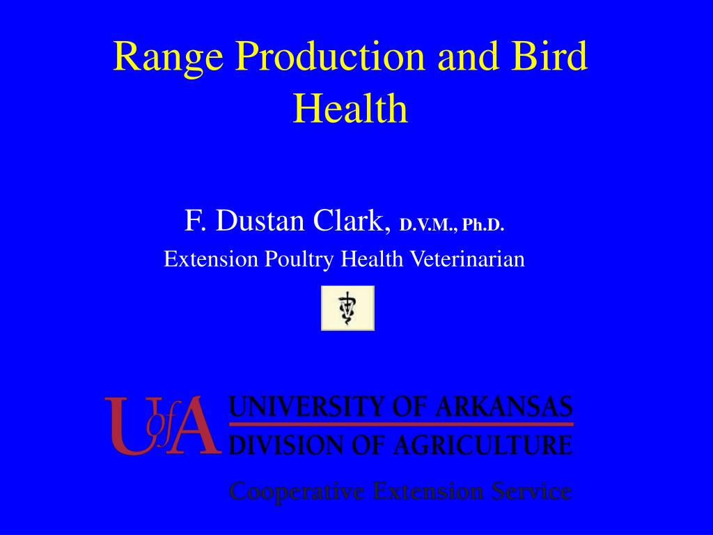 range production and bird health l.