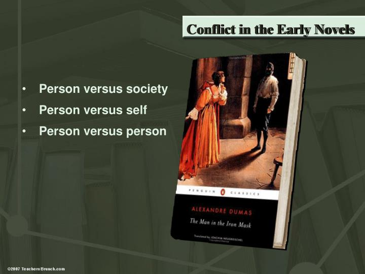 Conflict in the Early Novels