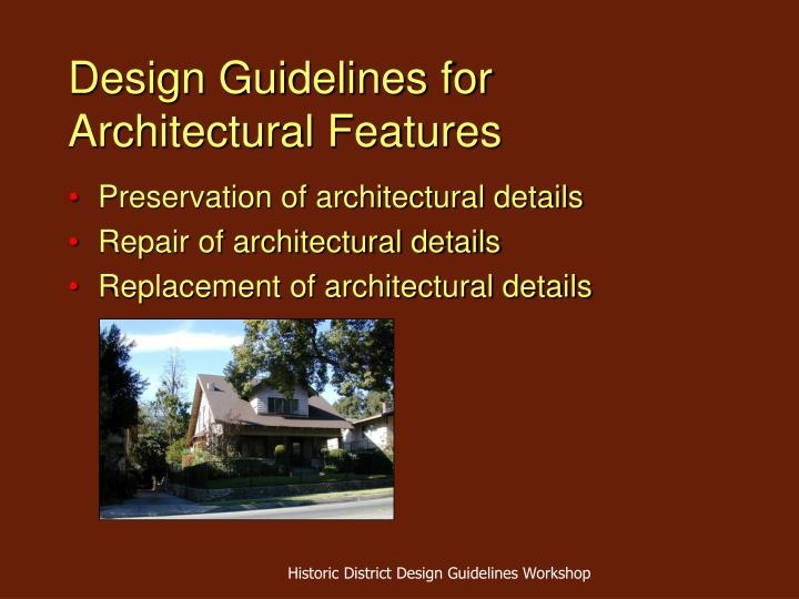 Design Guidelines for Architectural Features