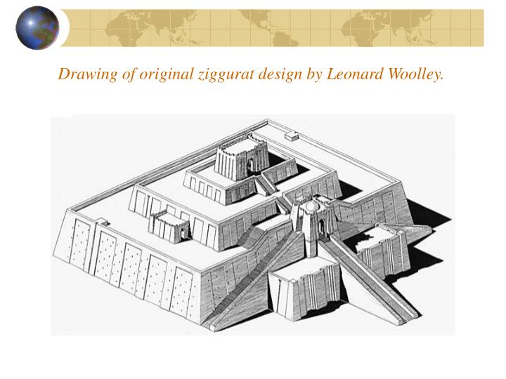 Drawing of original ziggurat design by Leonard Woolley.