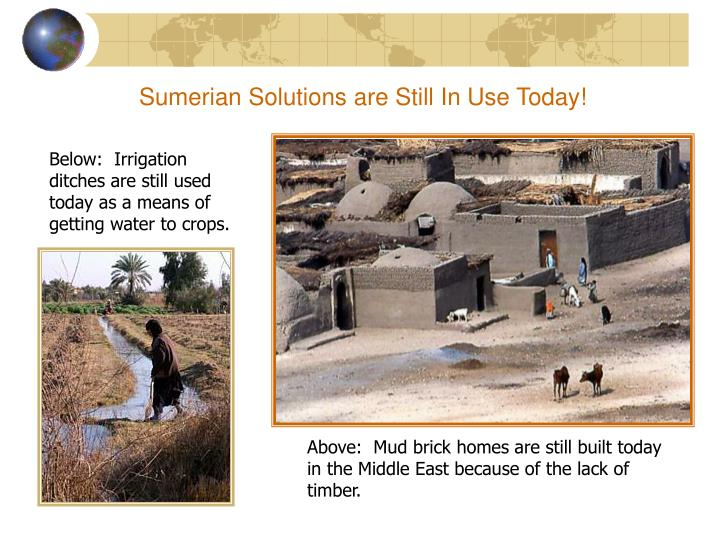 Sumerian Solutions are Still In Use Today!