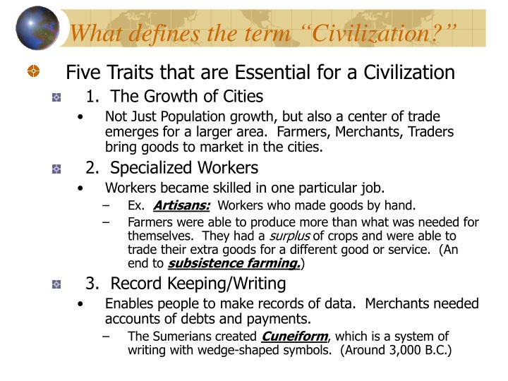 "What defines the term ""Civilization?"""