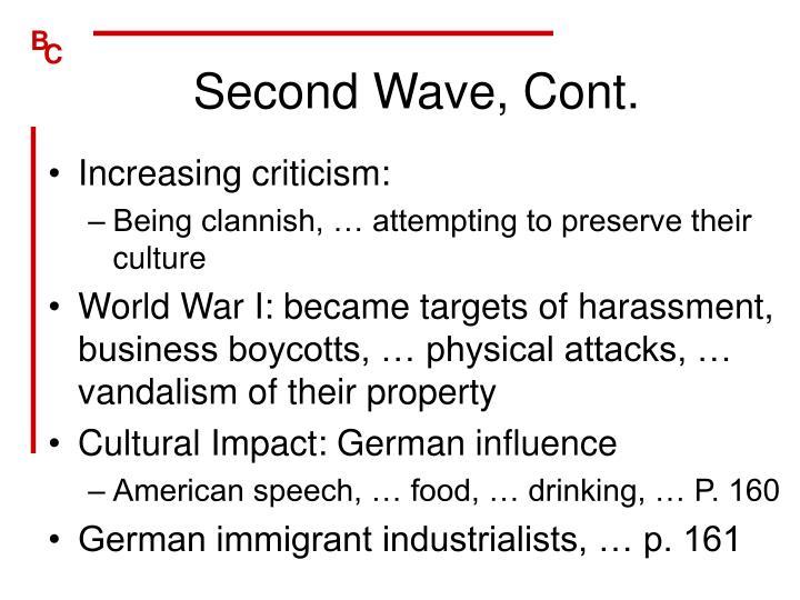 Second Wave, Cont.