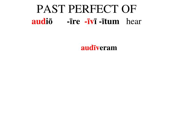 PAST PERFECT OF