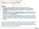 introducing the mrt