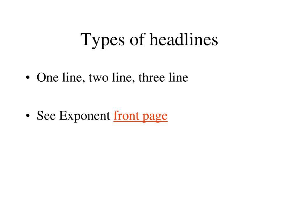 types of headlines l.