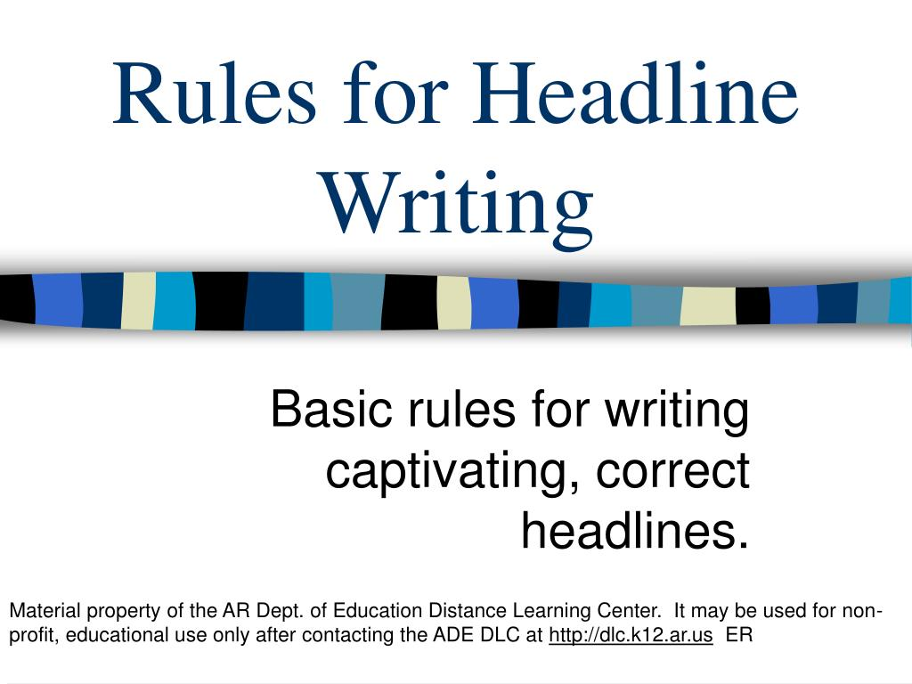 rules for headline writing l.