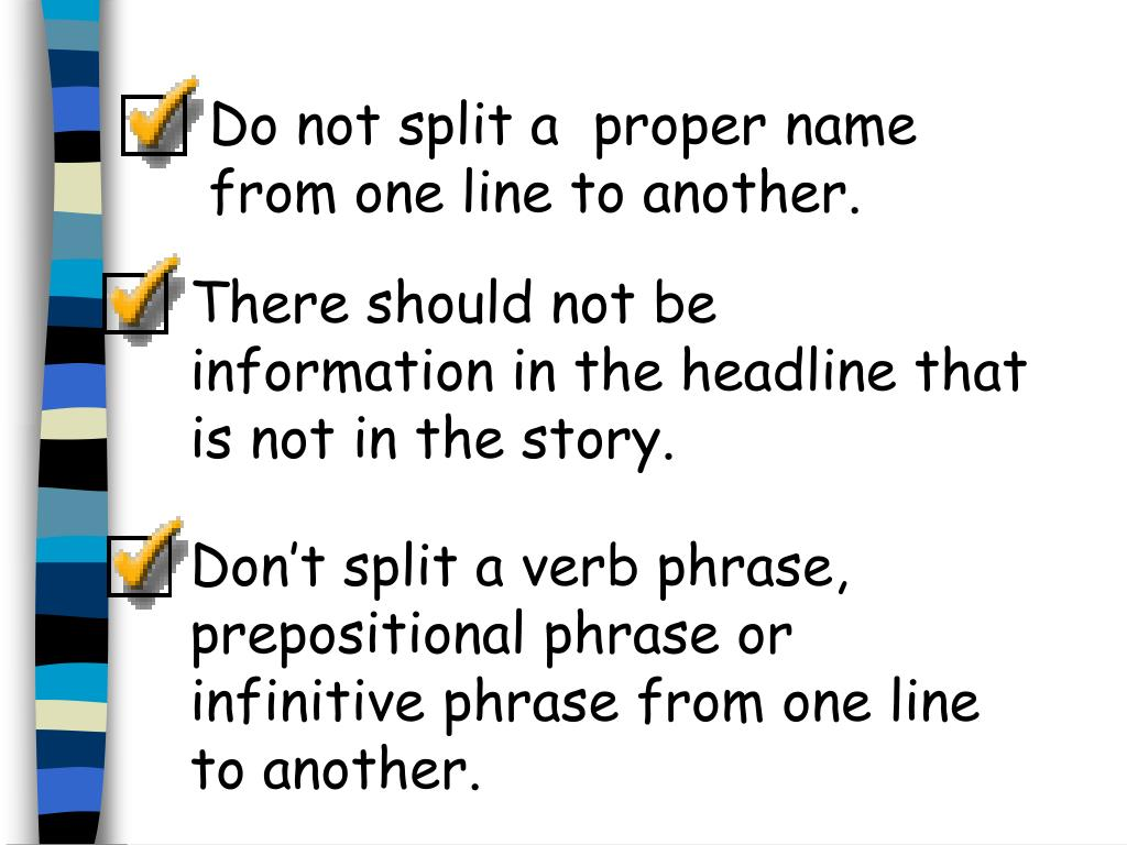 Do not split a  proper name from one line to another.