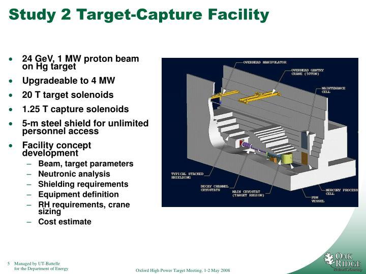 Study 2 Target-Capture Facility