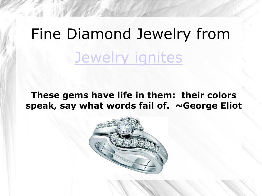 these gems have life in them their colors speak say what words fail of george eliot l.