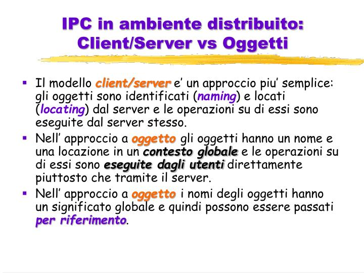 IPC in ambiente distribuito: Client/Server vs Oggetti
