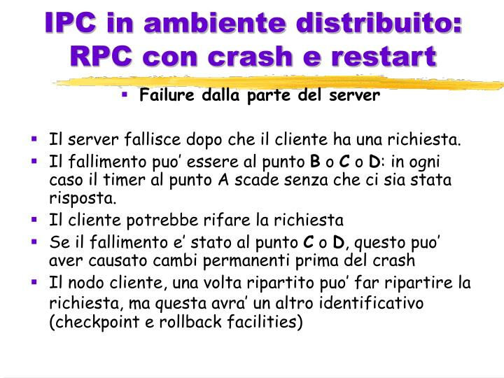IPC in ambiente distribuito: RPC con crash e restart