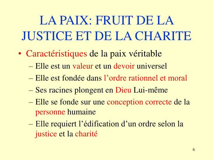 LA PAIX: FRUIT DE LA JUSTICE ET DE LA CHARITE