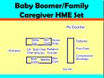 baby boomer family caregiver hme set