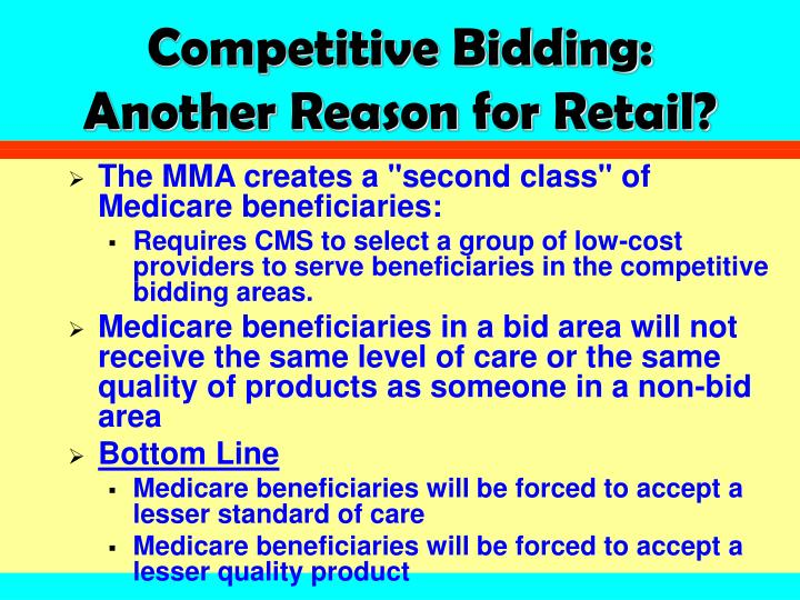 Competitive bidding another reason for retail