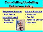 cross selling up selling bathroom safety