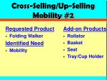 cross selling up selling mobility 2
