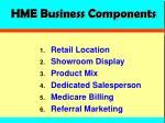 hme business components
