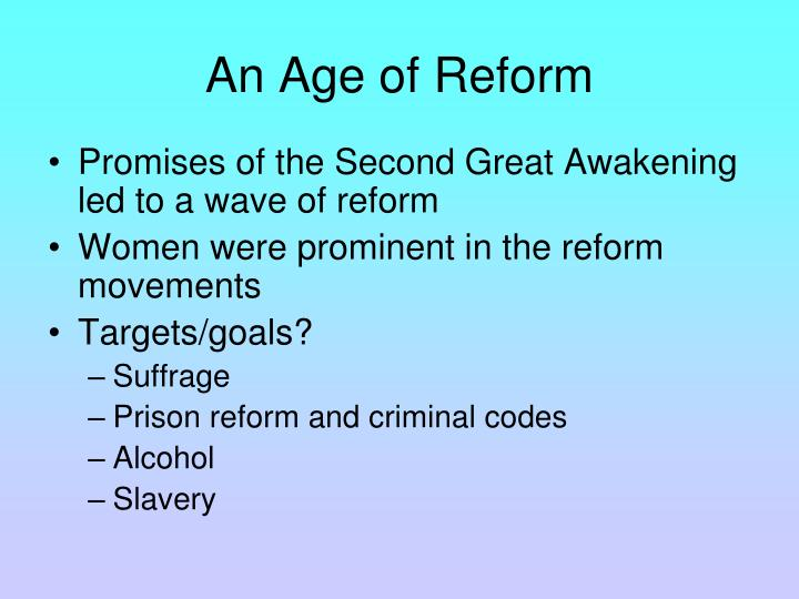 An Age of Reform