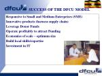 success of the dfcu model