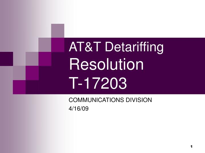 at t detariffing resolution t 17203