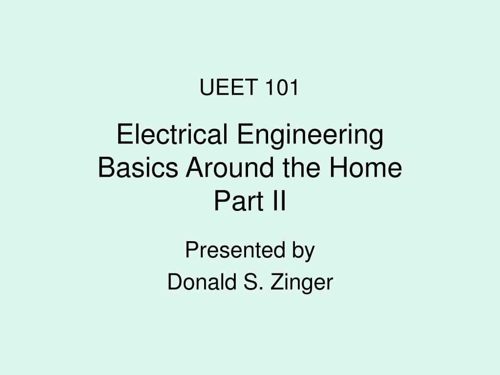 electrical engineering basics around the home part ii l.