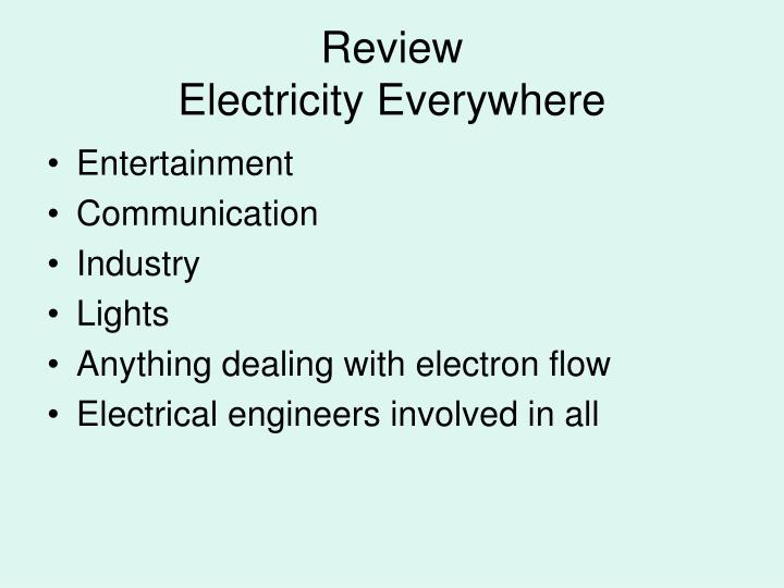 Review electricity everywhere