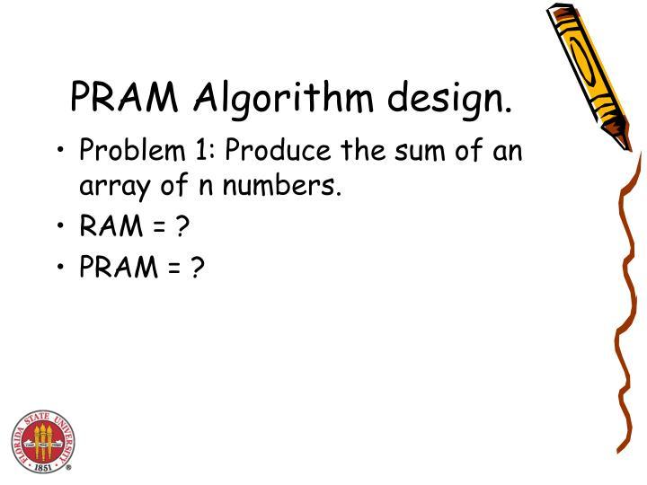 PRAM Algorithm design.