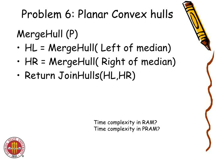 Problem 6: Planar Convex hulls