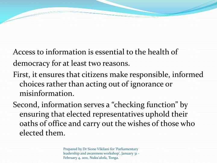 Access to information is essential to the health of