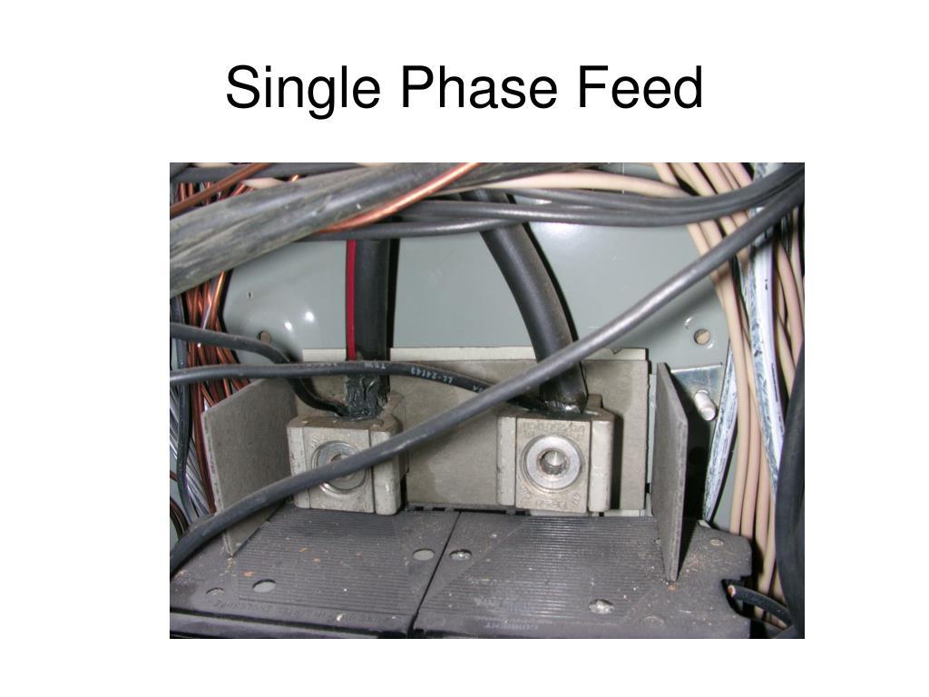 Single Phase Feed