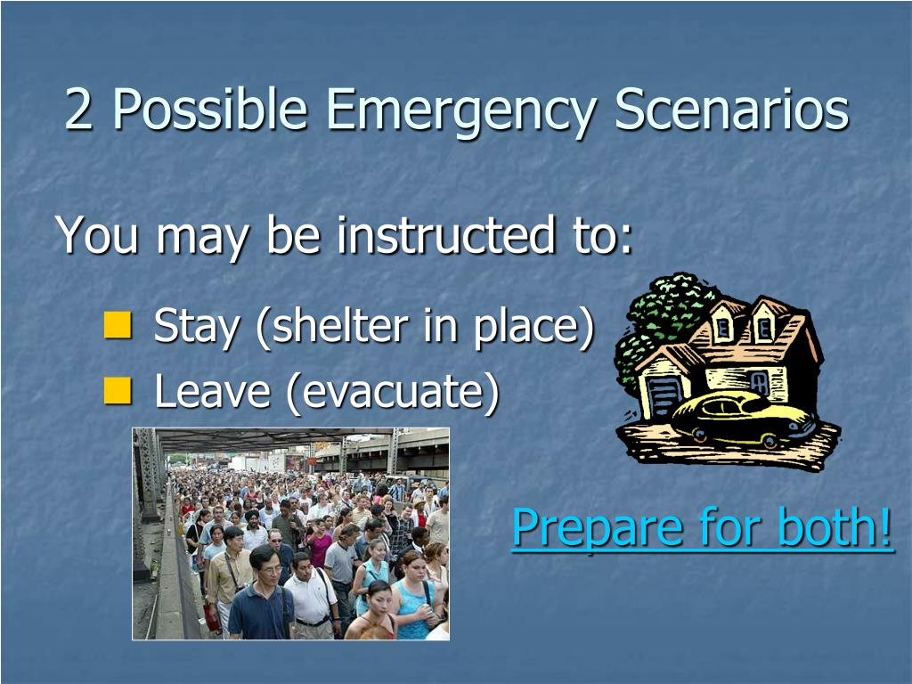 2 Possible Emergency Scenarios