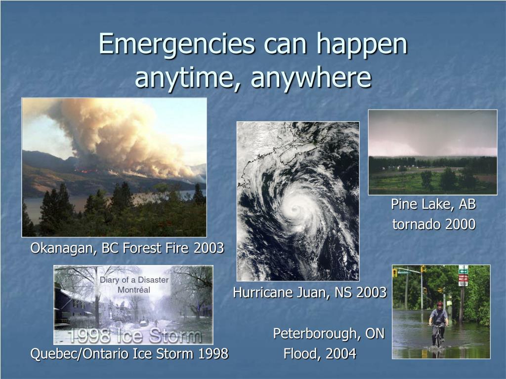 Emergencies can happen