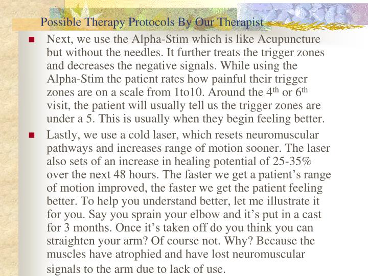 Possible Therapy Protocols By Our Therapist