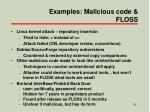examples malicious code floss