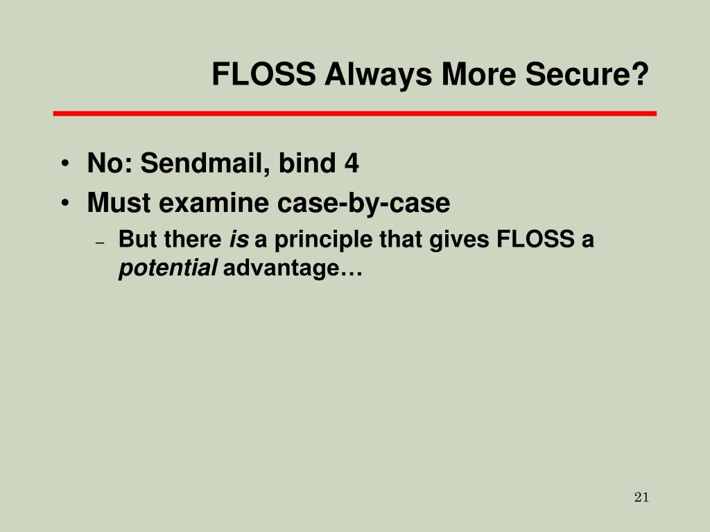 FLOSS Always More Secure?