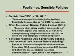 foolish vs sensible policies