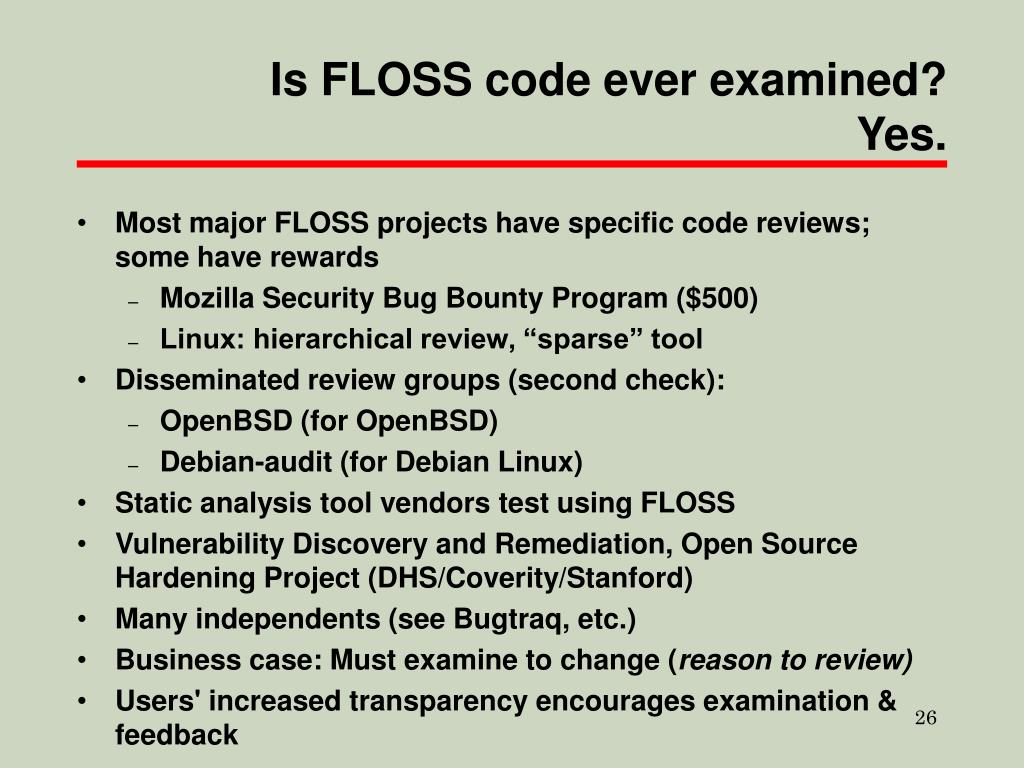 Is FLOSS code ever examined? Yes.