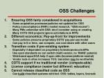 oss challenges