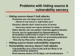 problems with hiding source vulnerability secrecy