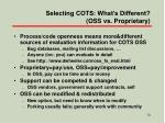selecting cots what s different oss vs proprietary