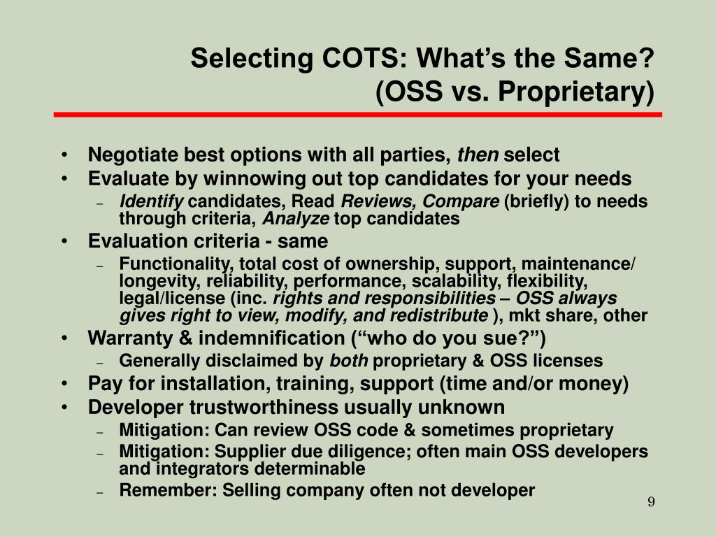 Selecting COTS: What's the Same? (OSS vs. Proprietary)
