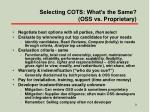 selecting cots what s the same oss vs proprietary